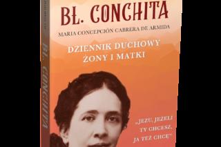 Marie-Michel Philipon OP Bł. Conchita Dziennik duchowy żony i matki